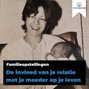 De relatie met je moeder - familieopstellingen